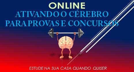 ATIVANDO O CÉREBRO PARA PROVAS E CONCURSOS